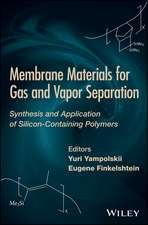 Membrane Materials for Gas and Separation: Synthesis and Application fo Silicon–Containing Polymers