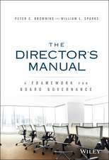 The Director′s Manual: A Framework for Board Governance
