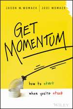Get Momentum: How to Start When You′re Stuck