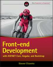 Front–end Development with ASP.NET Core, Angular, and Bootstrap