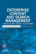 Enterprise Content and Search Management for Building Digital Platforms