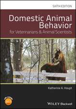 Domestic Animal Behavior for Veterinarians and Animal Scientists