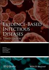 Evidence–Based Infectious Diseases