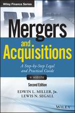 Mergers and Acquisitions: A Step–by–Step Legal and Practical Guide +Website