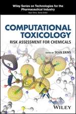 Computational Toxicology: Risk Assessment for Chemicals