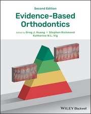 Evidence–Based Orthodontics