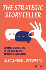The Strategic Storyteller
