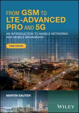 From GSM to LTE–Advanced Pro and 5G