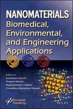 Nanomaterials: Biomedical, Environmental, and Engineering Applications