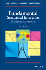 Fundamental Statistical Inference: A Computational Approach