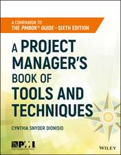A Project Manager′s Book of Tools and Techniques