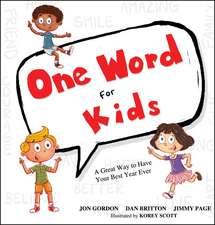 One Word for Kids: A Great Way to Have Your Best Year Ever