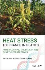 Heat Stress Tolerance in Plants: Physiological, Molecular and Genetic Perspectives