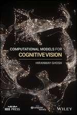 Computational Models for Cognitive Vision
