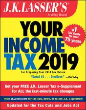 J.K. Lasser′s Your Income Tax 2019: For Preparing Your 2018 Tax Return