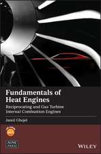Fundamentals of Heat Engines: Reciprocating and Gas Turbine Internal Combustion Engines
