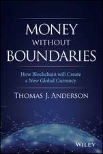 Money Without Boundaries