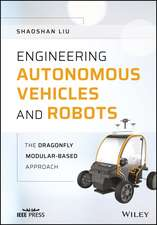 Engineering Autonomous Vehicles and Robots: The DragonFly Modular–based Approach