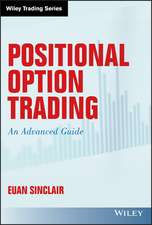 Positional Option Trading: An Advanced Guide
