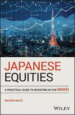Japanese Equities: A Practical Guide to Investing in the Nikkei