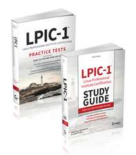 LPIC–1 Certification Kit: Exam 101–500 and Exam 102–500