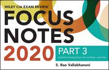 Wiley CIA Exam Review 2020 Focus Notes, Part 3: Business Knowledge for Internal Auditing