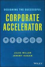 Designing the Successful Corporate Accelerator