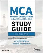 MCA Microsoft Office Specialist Word Study Guide: Exam MO–100
