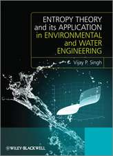 Entropy Theory and its Application in Environmental and Water Engineering