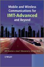 Mobile and Wireless Communications for IMT–Advanced and Beyond