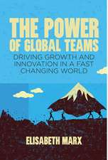 The Power of Global Teams: Driving Growth and Innovation in a Fast Changing World
