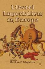 Liberal Imperialism in Europe