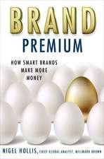 Brand Premium: How Smart Brands Make More Money