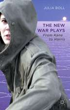 The New War Plays: From Kane to Harris