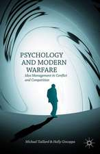 Psychology and Modern Warfare: Idea Management in Conflict and Competition