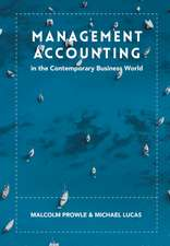 Management Accounting in the Contemporary Business World