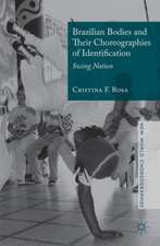 Brazilian Bodies and Their Choreographies of Identification: Swing Nation