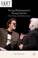 Young Shakespeare's Young Hamlet: Print, Piracy, and Performance