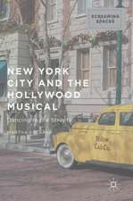 New York City and the Hollywood Musical: Dancing in the Streets
