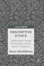 Descriptive Ethics: What does Moral Philosophy Know about Morality?