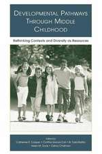 Developmental Pathways Through Middle Childhood