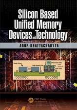 SILICON BASED UNIFIED MEMORY DEVICE