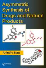 Asymmetric Synthesis of Drugs and Natural Products