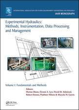 Experimental Hydraulics: Methods, Instrumentation, Data Processing and Management
