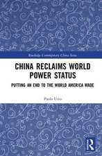 CHINA RECLAIMS WORLD POWER STATUS