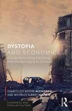 Dystopia and Economics