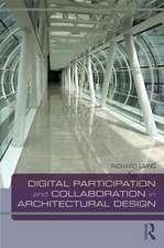 Digital Participation and Collaboration in Architectural Design
