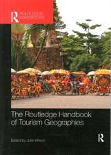 The Routledge Handbook of Tourism Geographies