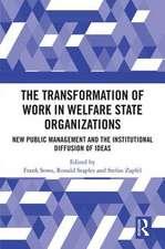 WORK IN WELFARE STATE ORGANIZATIONS