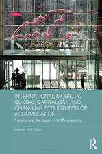 International Mobility, Global Capitalism, and Changing Structures of Accumulation